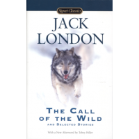 Call Of The Wild And Selected Stories The London Jack Asiabooks Com