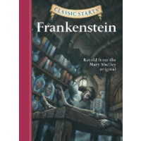 Classic Starts Frankenstein Shelley Mary Asiabooks Com