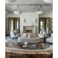 Penny Drue Baird On Interior Designbaird Penny Drue Asiabookscom