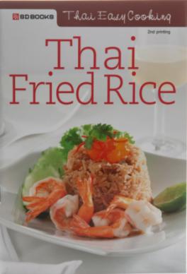 THAI EASY COOKING: THAI FRIED RICE