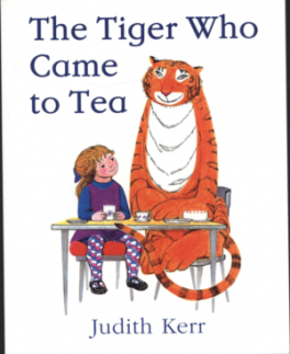 TIGER WHO CAME TO TEA, THE