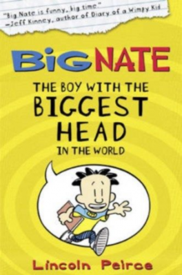 BIG NATE #1: THE BOY WITH THE BIGGEST HEAD IN THE WORLD