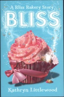BLISS BAKERY #1: BLISS