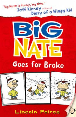 BIG NATE #4: BIG NATE GOES FOR BROKE