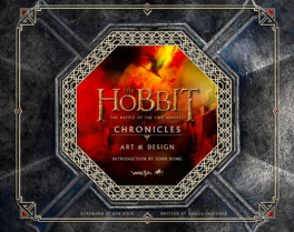 HOBBIT, THE: THE BATTLE OF THE FIVE ARMIES - CHRONICLES: ART & DESIGN