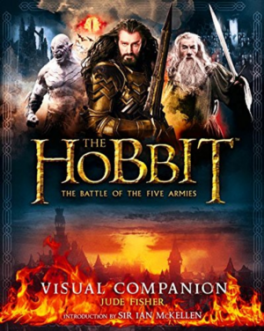 HOBBIT, THE: THE BATTLE OF THE FIVE ARMIES VISUAL COMPANION