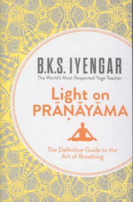 LIGHT ON PRANAYAMA (REVISED ED.)