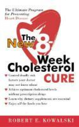 NEW 8-WEEK CHOLESTEROL CURE, THE