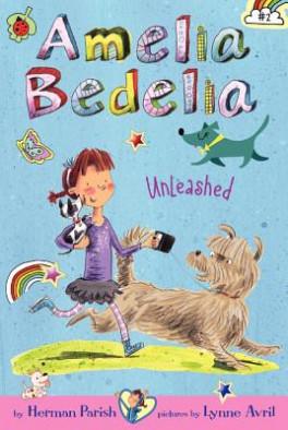 AMELIA BEDELIA #2: AMELIA BEDELIA UNLEASHED