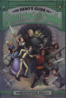HERO'S GUIDE TO STORMING THE CASTLE, THE