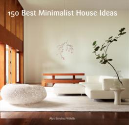 150 Best Minimalist House Ideas Sanchez Alex Asiabooks Com