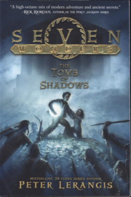 SEVEN WONDERS #3: THE TOMB OF SHADOWS
