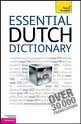 TEACH YOURSELF GUIDE: ESSENTIAL DUTCH DICTIONARY (3RD ED.)