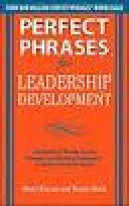 PERFECT PHRASES FOR LEADERSHIP DEVELOPME