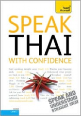 TEACH YOURSELF GUIDE: SPEAK THAI WITH CONFIDENCE (2ND ED.)(W/3 AUD CD.)