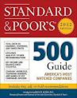 STANDARD AND POOR'S 500 GUIDE (2012 EDITION) STANDARD & POOR'S