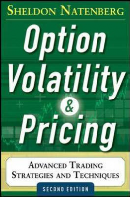 OPTION VOLATILITY AND PRICING: ADVANCED TRADING STRATEGLES AND TECHNIQUES