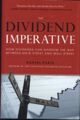 DIVIDEND IMPERATIVE, THE: HOW DIVIDENDS CAN NARROW THE GAP BETWEEN MAIN STREET AND WALL STREET