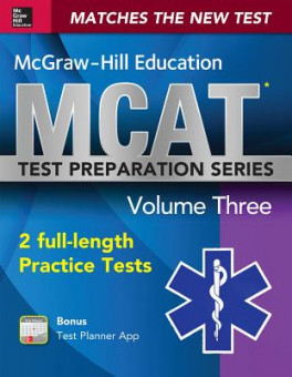 MCGRAW-HILL MCAT 2 FULL - LENGTH PRACTICE TESTS