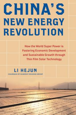 CHINA'S NEW ENERGY REVOLUTION: HOW THE WORLD SUPER POWER IS FOSTERING ECONOMIC DEVELOPMENT AND SUSTAINABLE GROWTH THROUGH THIN-FILM SOLAR TECHNOLOGY