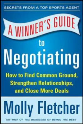 WINNER'S GUIDE TO NEGOTIATING, A: HOW CONVERSATION GETS DEALS DONE