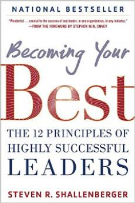 BECOMING YOUR BEST: THE 12 PRINCIPLES OF SUCCESSFUL LEADERS