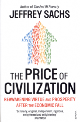 PRICE OF CIVILIZATION, THE: ECONOMICS AND ETHICS AFTER THE FALL