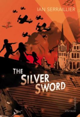 SILVER SWORD, THE (VINTAGE CHILDREN'S CLASSICS)