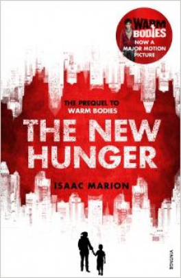 NEW HUNGER, THE: THE PREQUEL TO WARM BODIES