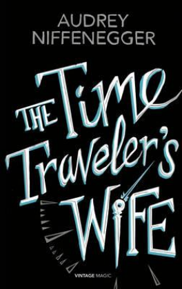 TIME TRAVELER'S WIFE, THE (VINTAGE MAGIC)