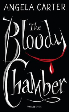 BLOODY CHAMBER AND OTHER STORIES, THE (VINTAGE MAGIC)