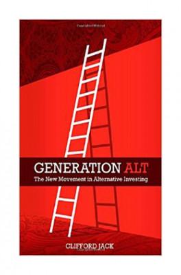 GENERATION ALT: THE NEW MOVEMENT IN ALTERNATIVE INVESTING, L/E