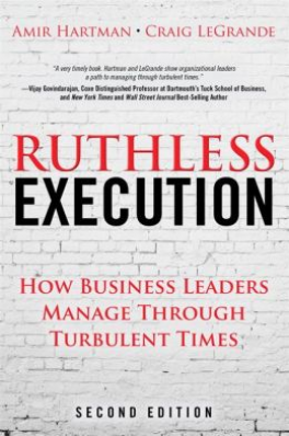 RUTHLESS EXECUTION (2ND EDITION): WHAT BUSINESS LEADERS DO WHEN THEIR COMPANIES HIT THE WALL