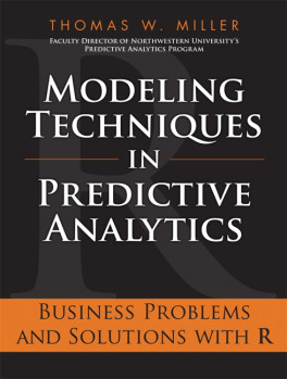 MODELING TECHNIQUES IN PREDICTIVE ANALYTICS: BUSINESS PROBLEMS AND SOLUTIONS WITH R, L/E