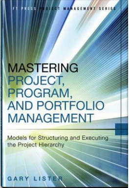 MASTERING PROJECT, PROGRAM, AND PORTFOLIO MANAGEMENT: FOR STRUCTURING AND EXECUTING THE PROJECT HIERARCHY