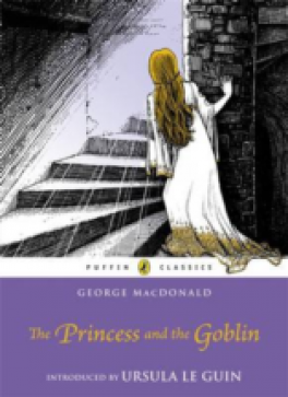 PRINCESS AND THE GOBLIN, THE (PUFFIN CLASSICS)
