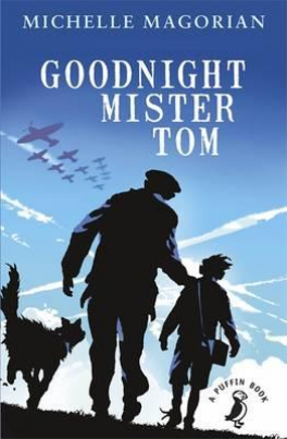 GOODNIGHT MISTER TOM (PUFFIN MODERN CLASSIC)