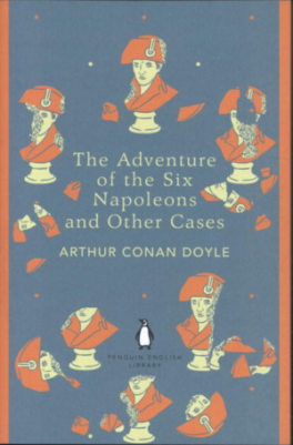 ADVENTURE OF SIX NAPOLEONS AND OTHER CASES, THE