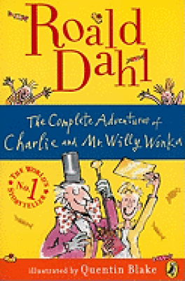 COMPLETE ADVENTURES OF CHARLIE AND MR. WILLY WONKA, THE