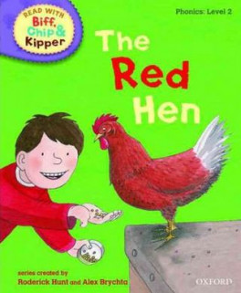 READ WITH BIFF, CHIP & KIPPER PHONICS: THE RED HEN (LEVEL 2)