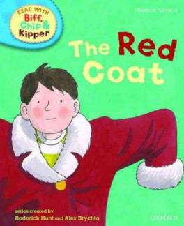 READ WITH BIFF, CHIP & KIPPER PHONICS: THE RED COAT (LEVEL 4)