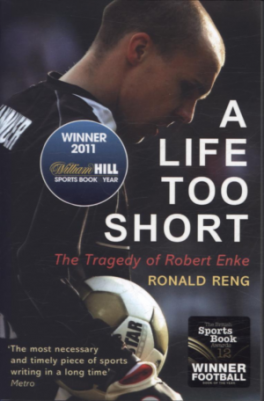 LIFE TOO SHORT, A: THE TRAGEDY OF ROBERT ENKE