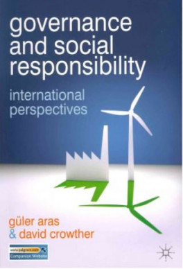 GOVERNANCE AND SOCIAL RESPONSIBILITY INTERNATIONAL PERSPECTIVES
