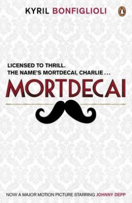 MORTDECAI: NOW A MAJOR FILM