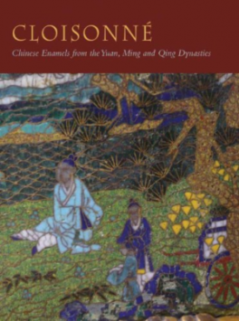 CLOISONNE: CHINESE ENAMELS FROM THE YUAN, MING AND QING DYNASTIES