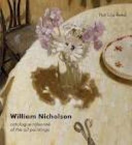 WILLIAM NICHOISON: A CATALOGUE RAISONNE OF THE OIL PAINTINGS