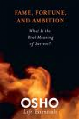 FAME, FORTUNE, AND AMBITION: WHAT IS THE VALUE IN STRIVING FOR WORLDLY SUCCESS?