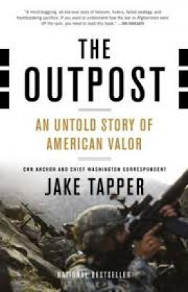 OUTPOST, THE: AN UNTOLD STORY OF AMERICAN VALOR