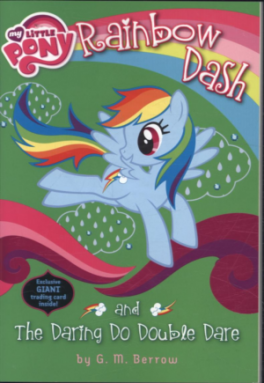 MY LITTLE PONY #3: RAINBOW DASH AND THE DARING DO DOUBLE DARE