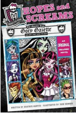 MONSTER HIGH 1: HOPES AND SCREAMS